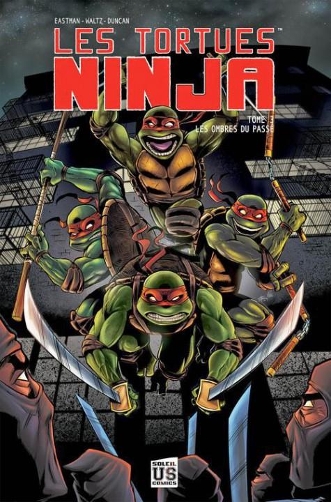 Les tortues ninja tome 3 les ombres du pass soleil eastman kevin waltz tom duncan - Le nom des tortue ninja ...