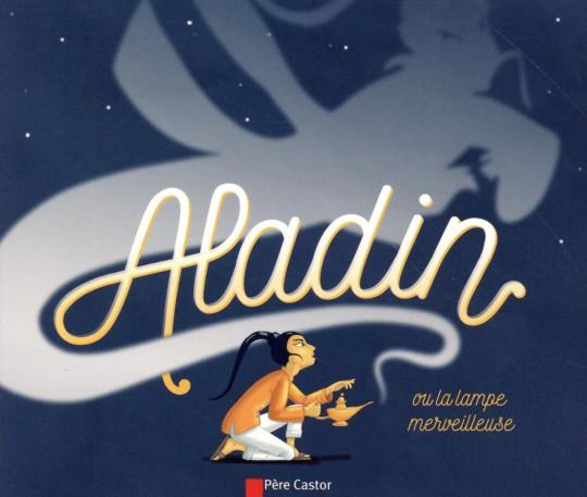 aladin ou la le merveilleuse flamarion brunelet madeleine go4book