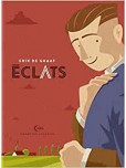 Eclats - Cicatrices - tome 1 : Eclats
