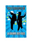 Youtubeurs - tome 2