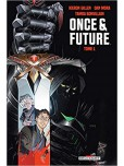 Once and Future - tome 1