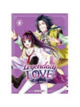 Legendary Love - tome 4