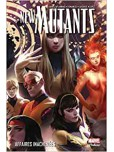 New Mutants - tome 3 : Affaires inachevées