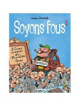Soyons fous [NED]