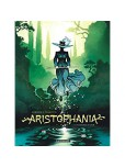 Aristophania - tome 1 : Le royaume d'azur