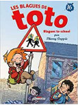 Blagues de Toto - tome 16 : Blagues to school !