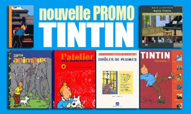 nouvelle promotion TINTIN